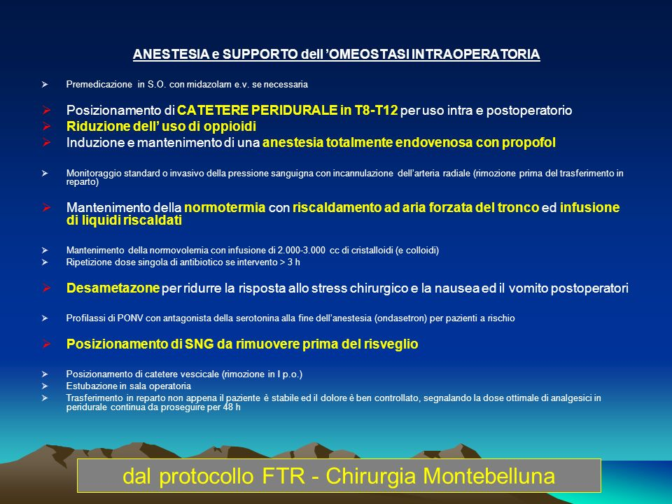 ANESTESIA e SUPPORTO dell 'OMEOSTASI INTRAOPERATORIA