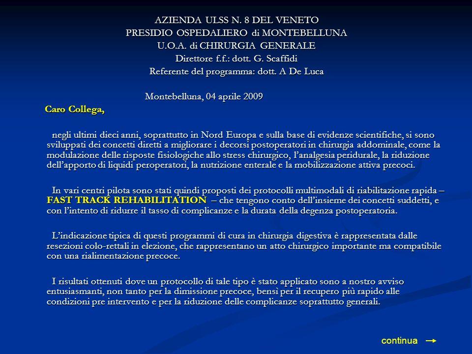 AZIENDA ULSS N. 8 DEL VENETO PRESIDIO OSPEDALIERO di MONTEBELLUNA