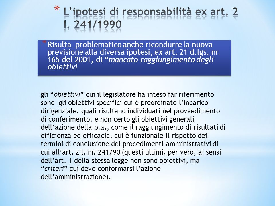 L'ipotesi di responsabilità ex art. 2 l. 241/1990