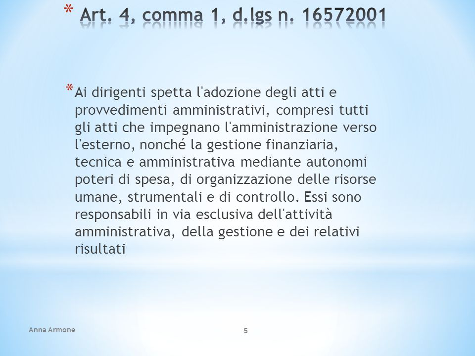 Art. 4, comma 1, d.lgs n. 16572001