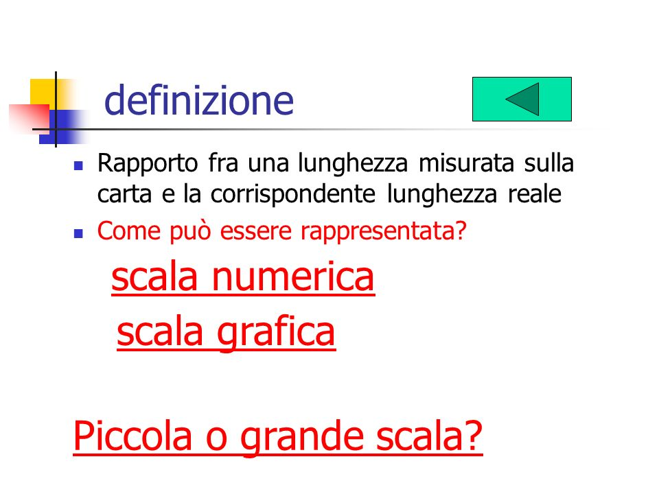 definizione scala numerica scala grafica Piccola o grande scala