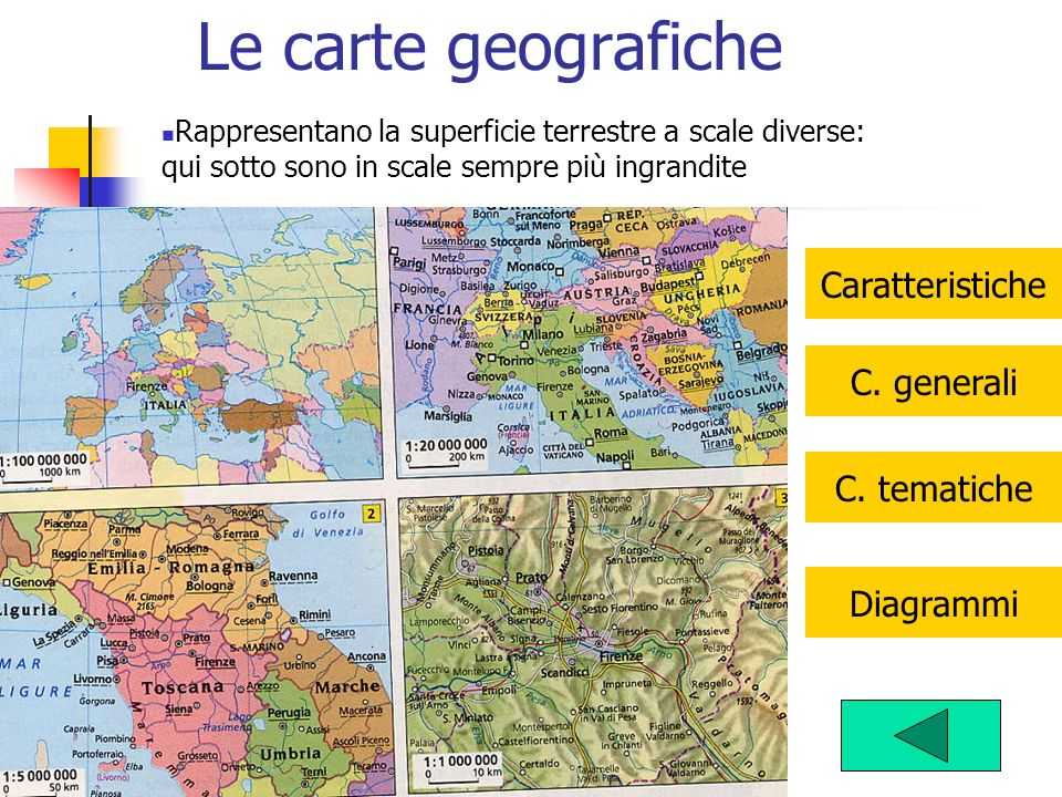 Le carte geografiche Caratteristiche C. generali C. tematiche