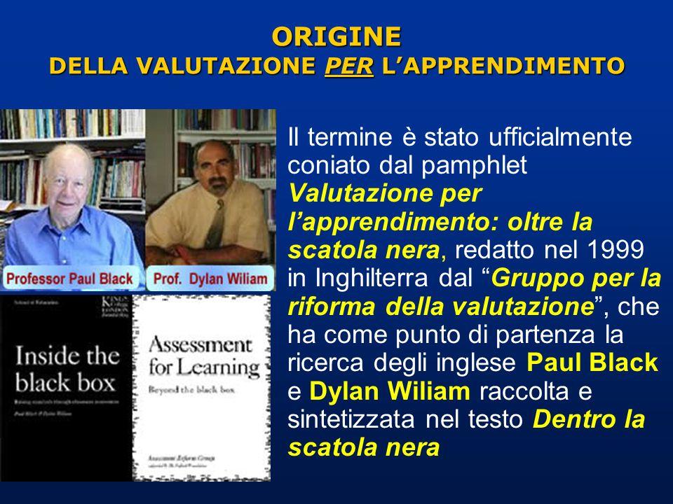 ORIGINE DELLA VALUTAZIONE PER L'APPRENDIMENTO