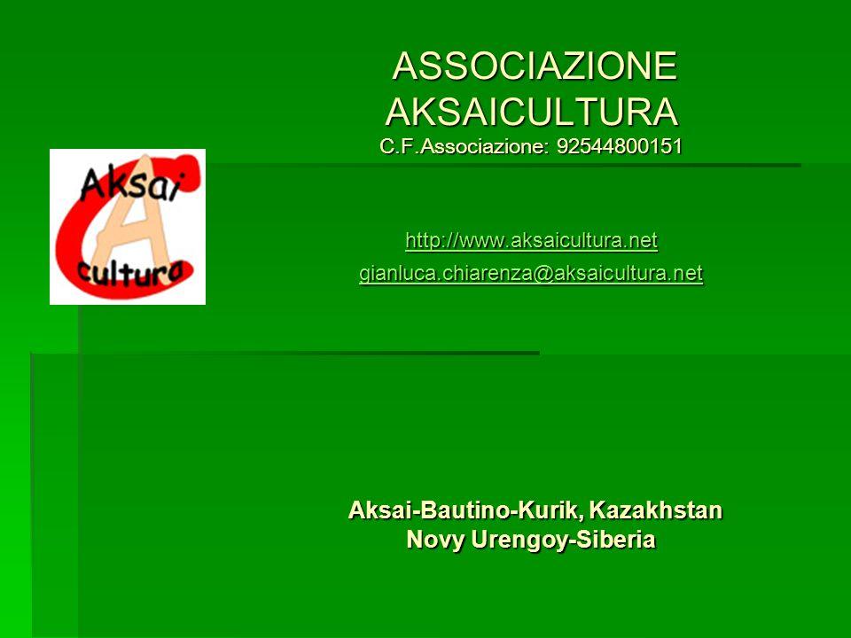ASSOCIAZIONE AKSAICULTURA C. F. Associazione: 92544800151 http://www