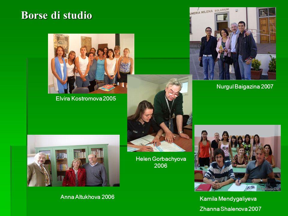 Borse di studio Nurgul Baigazina 2007 Elvira Kostromova 2005