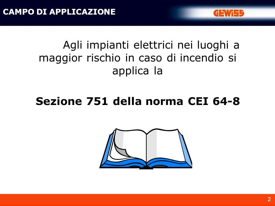 Sezione 751 della norma CEI 64-8