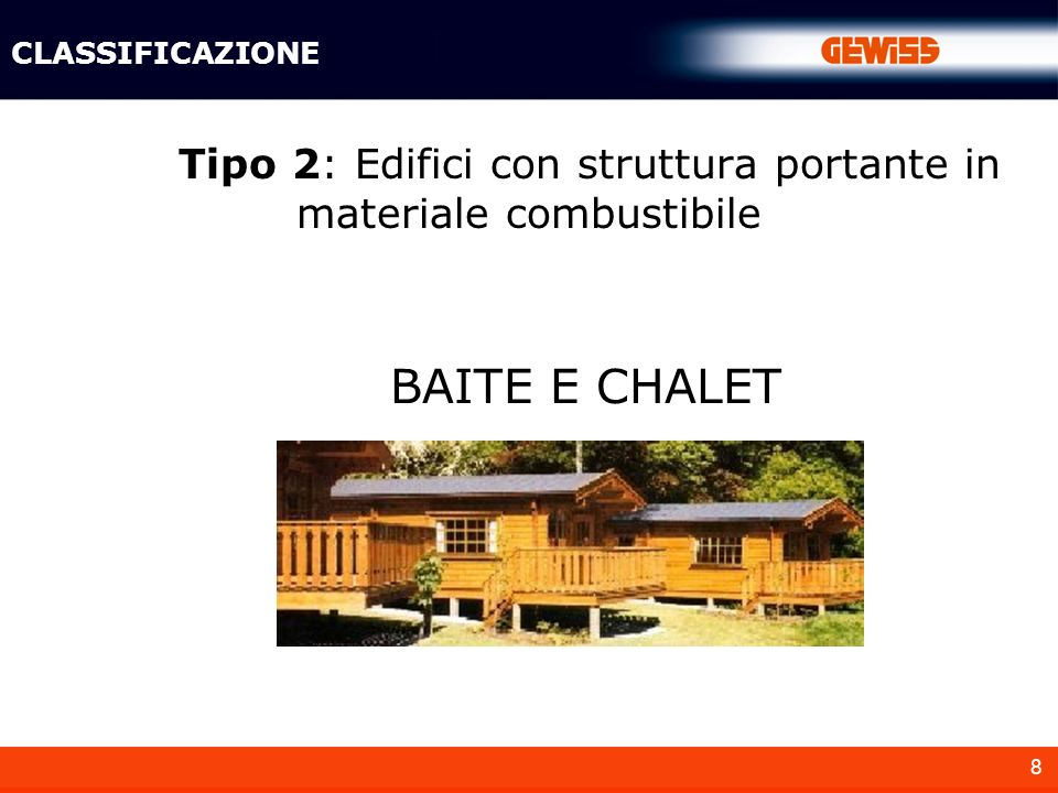 Tipo 2: Edifici con struttura portante in materiale combustibile