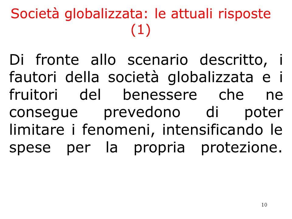 Società globalizzata: le attuali risposte (1)