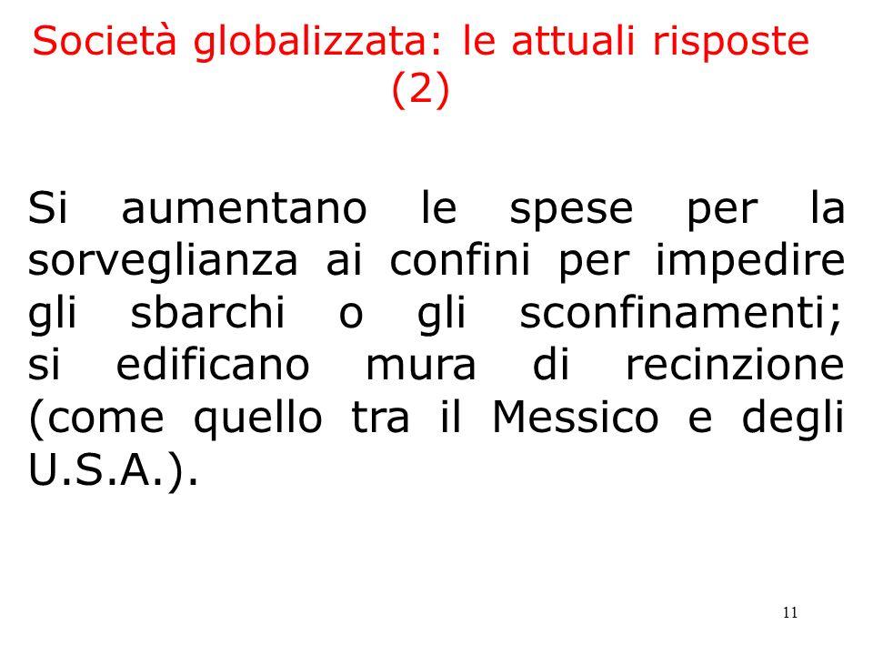 Società globalizzata: le attuali risposte (2)