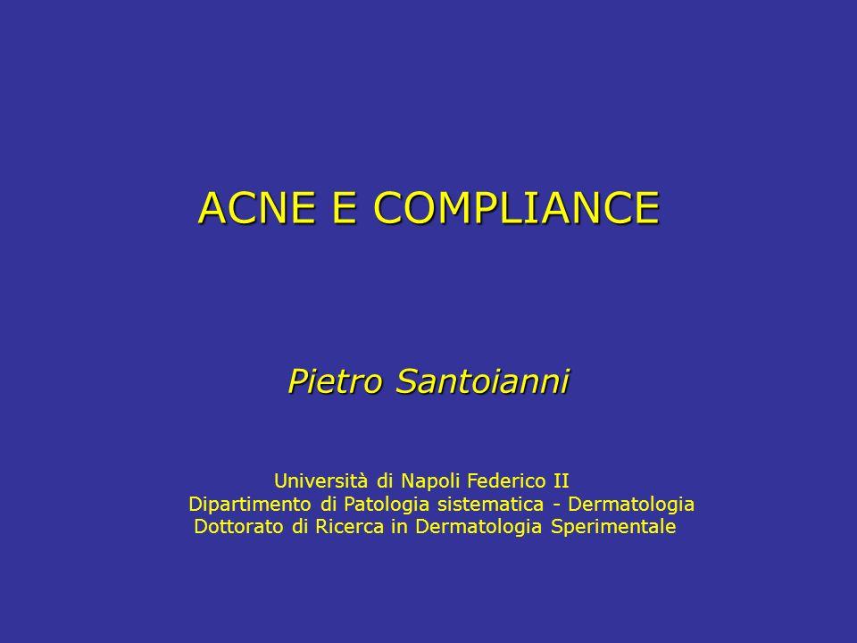 ACNE E COMPLIANCE Pietro Santoianni Università di Napoli Federico II