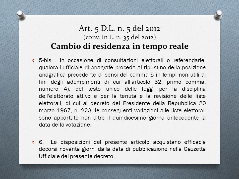 Art. 5 D.L. n. 5 del 2012 (conv. in L. n. 35 del 2012) Cambio di residenza in tempo reale