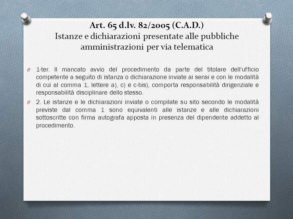 Art. 65 d.lv. 82/2005 (C.A.D.) Istanze e dichiarazioni presentate alle pubbliche amministrazioni per via telematica