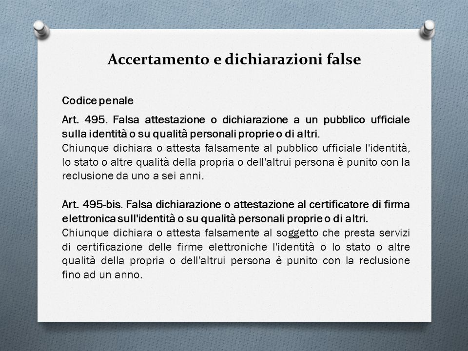 Accertamento e dichiarazioni false