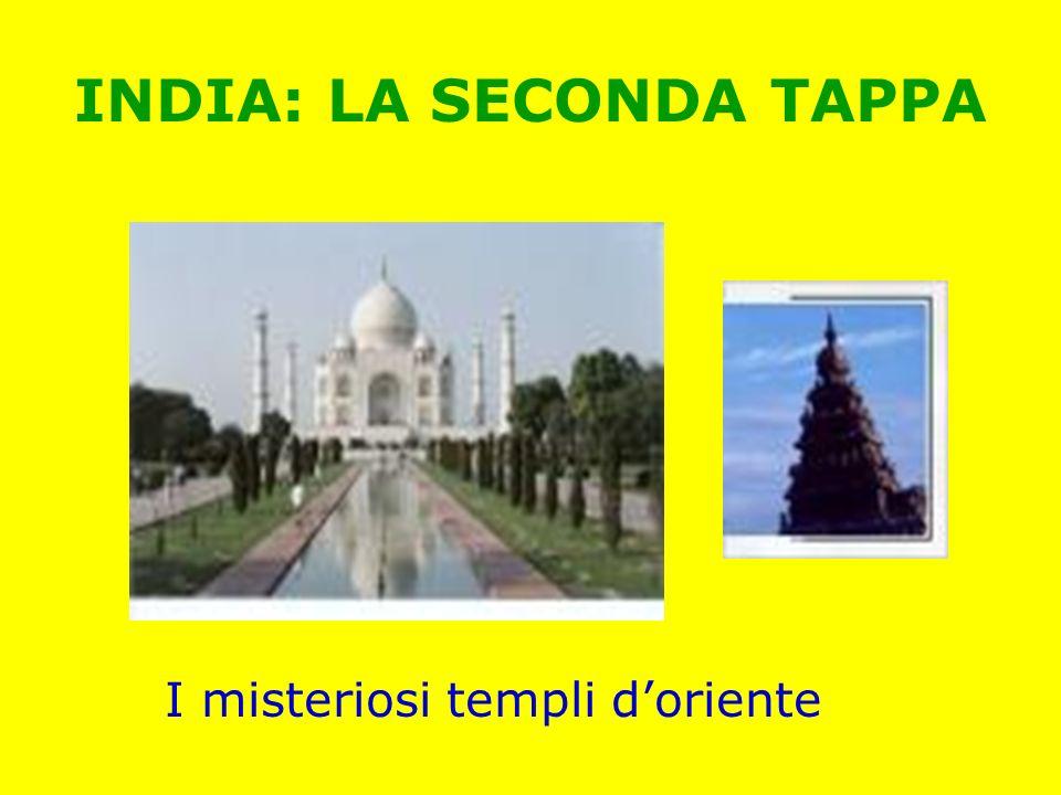INDIA: LA SECONDA TAPPA