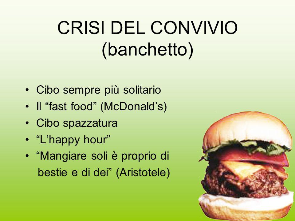 CRISI DEL CONVIVIO (banchetto)