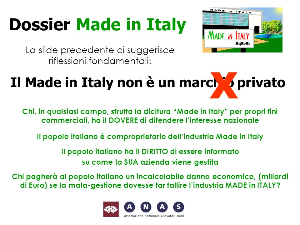X Dossier Made in Italy Il Made in Italy non è un marchio privato