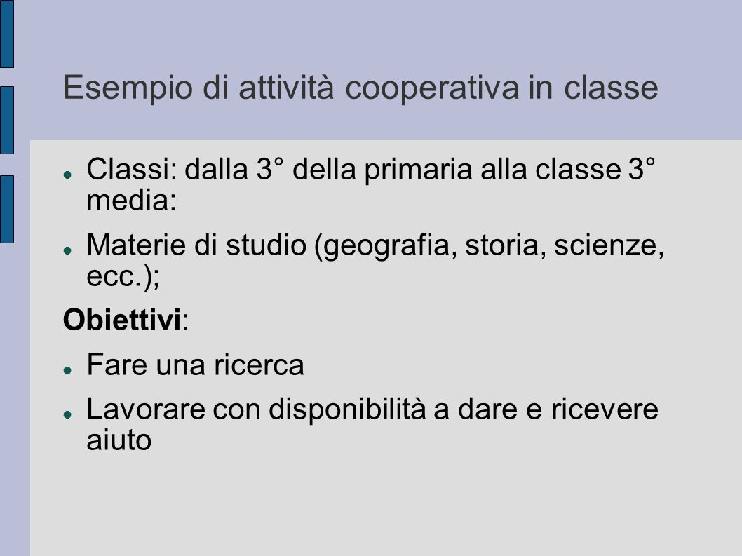 Esempio di attività cooperativa in classe