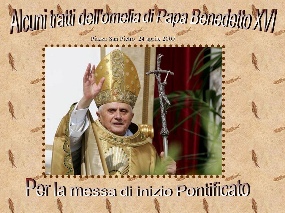 Alcuni tratti dell omelia di Papa Benedetto XVI