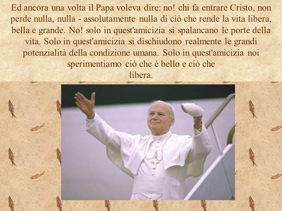 Ed ancora una volta il Papa voleva dire: no