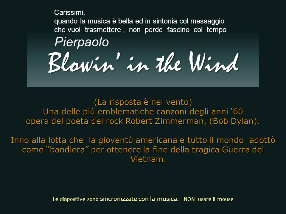 Blowin' in the Wind Pierpaolo (La risposta è nel vento)