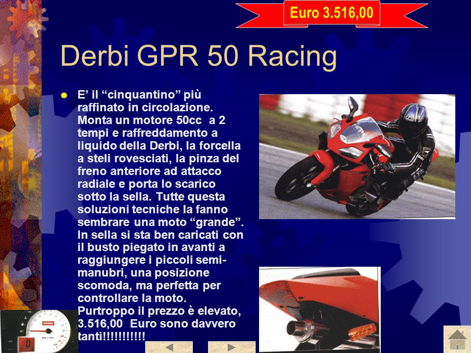 Euro 3.516,00 Derbi GPR 50 Racing.