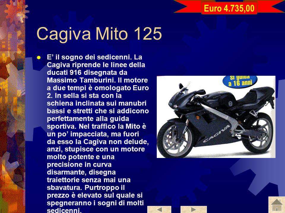 Euro 4.735,00 Cagiva Mito 125.