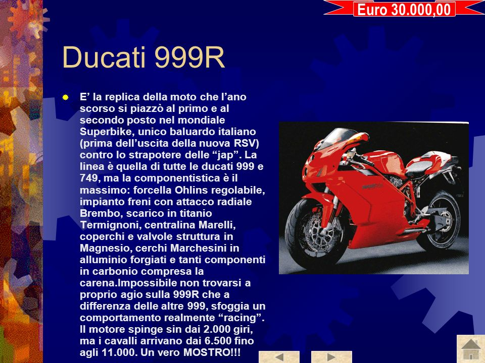 Euro 30.000,00 Ducati 999R.