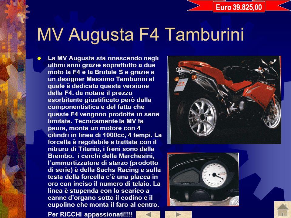 MV Augusta F4 Tamburini Euro 39.825,00