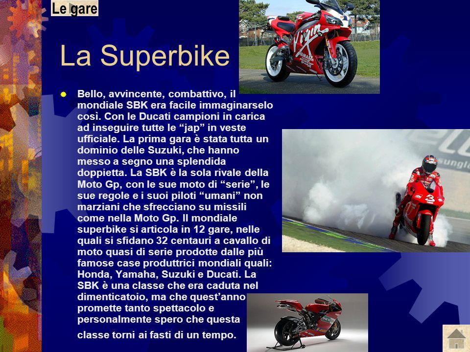 Le gare La Superbike.
