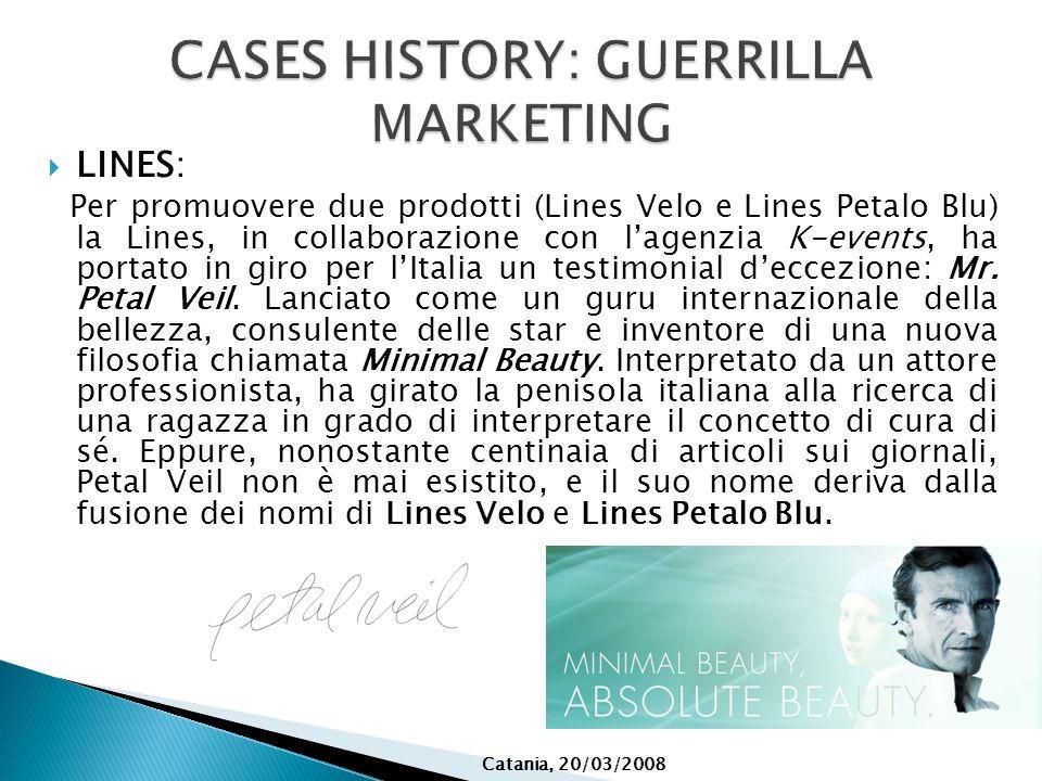 CASES HISTORY: GUERRILLA MARKETING