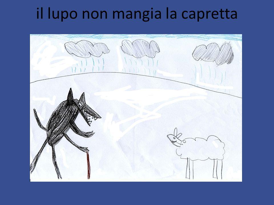 il lupo non mangia la capretta