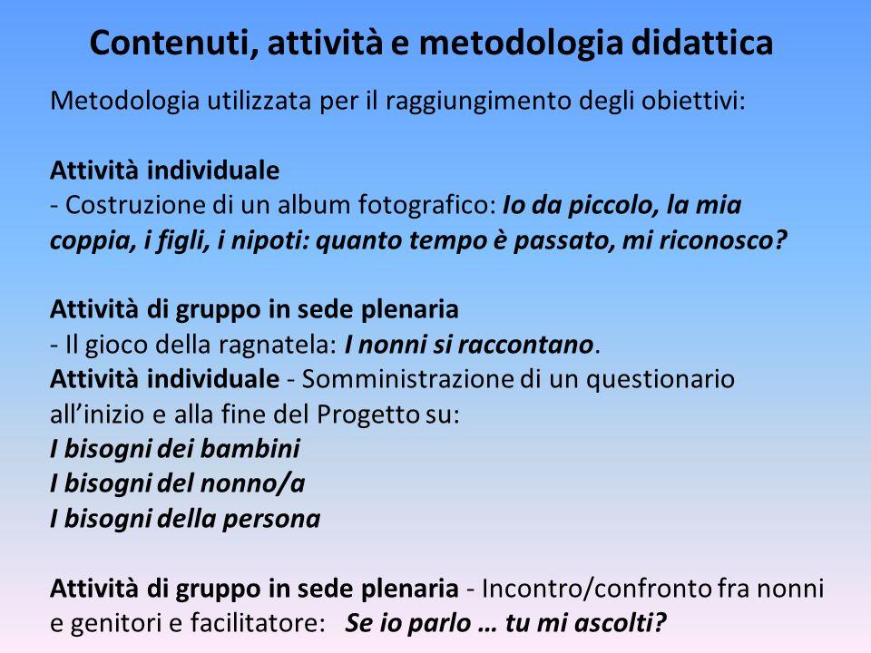 Contenuti, attività e metodologia didattica