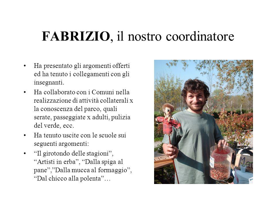 FABRIZIO, il nostro coordinatore