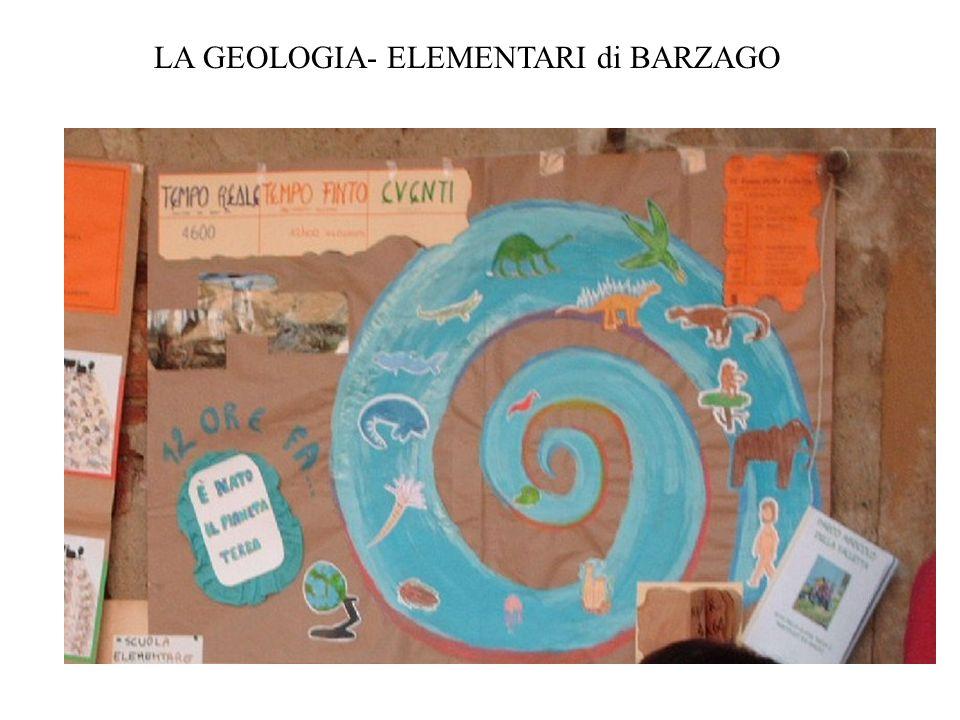 LA GEOLOGIA- ELEMENTARI di BARZAGO