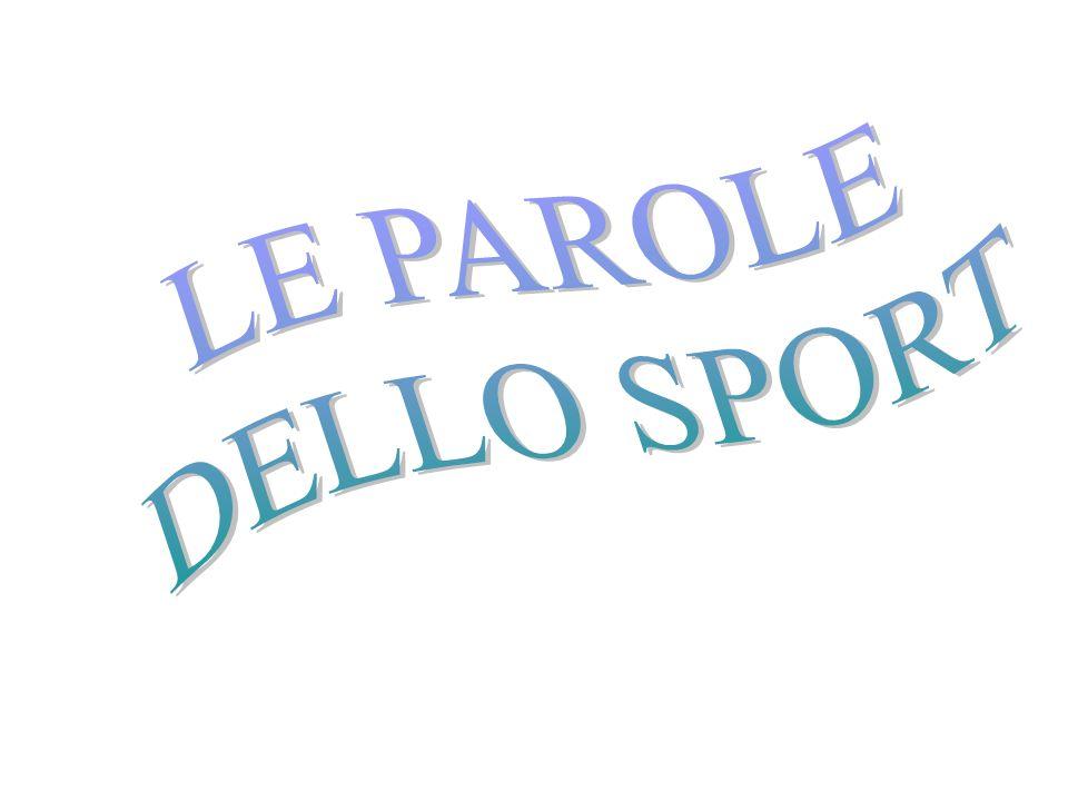LE PAROLE DELLO SPORT