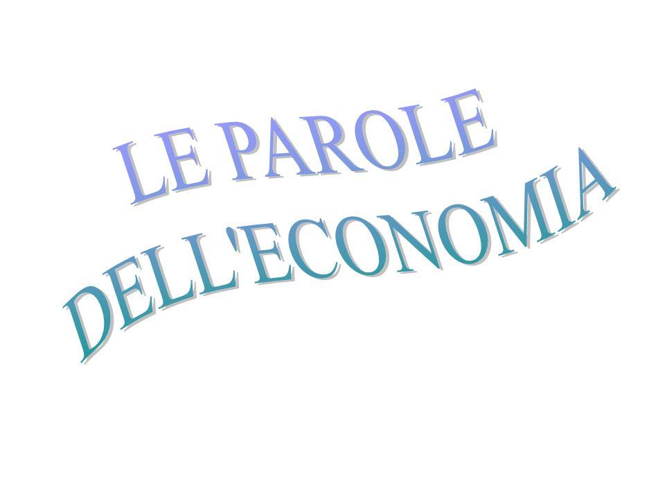 LE PAROLE DELL ECONOMIA