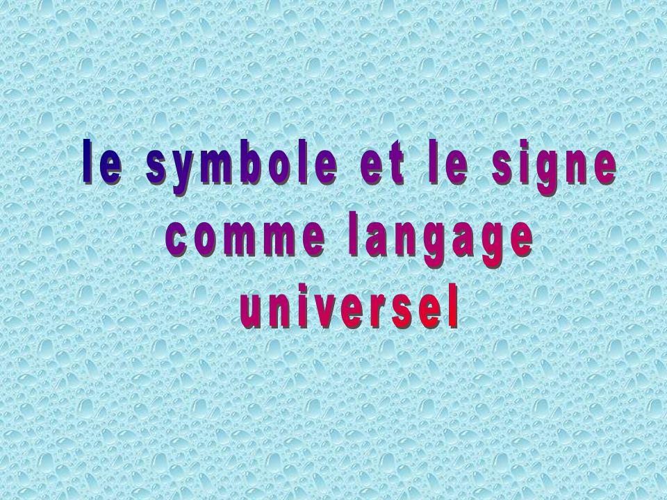 le symbole et le signe comme langage universel