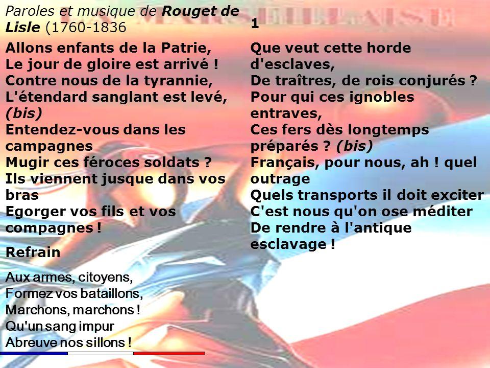 Paroles et musique de Rouget de Lisle (1760-1836 1