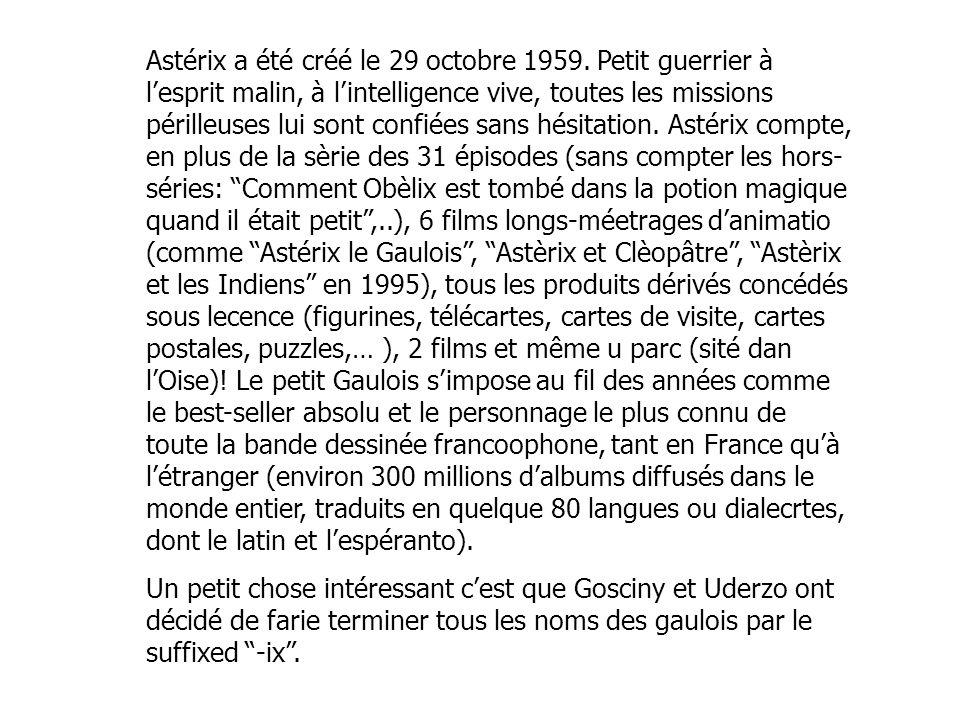 Astérix a été créé le 29 octobre 1959