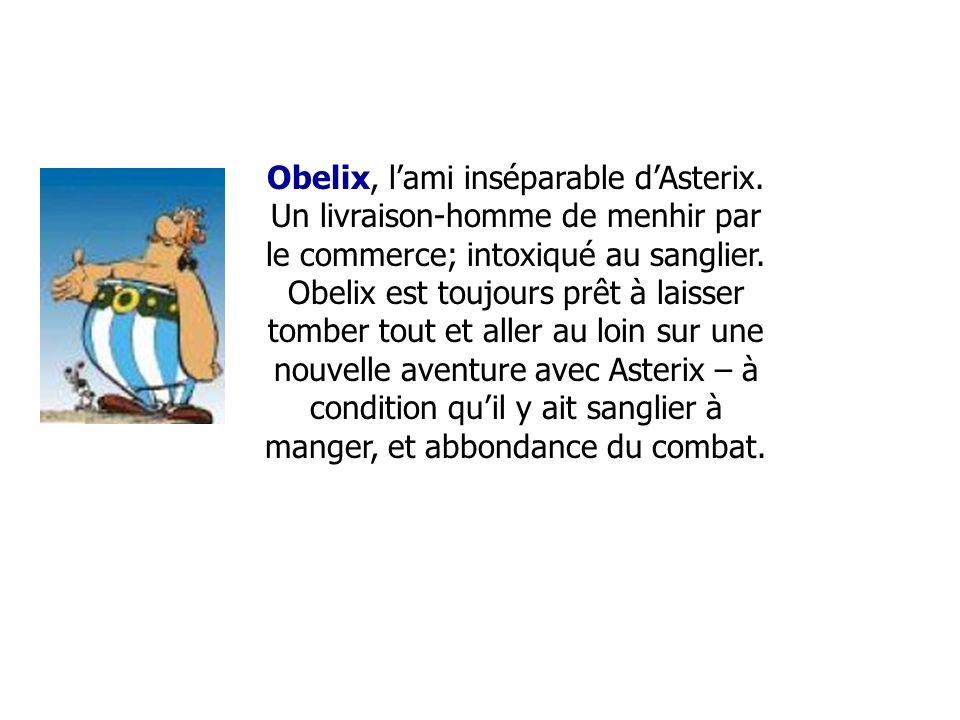 Obelix, l'ami inséparable d'Asterix