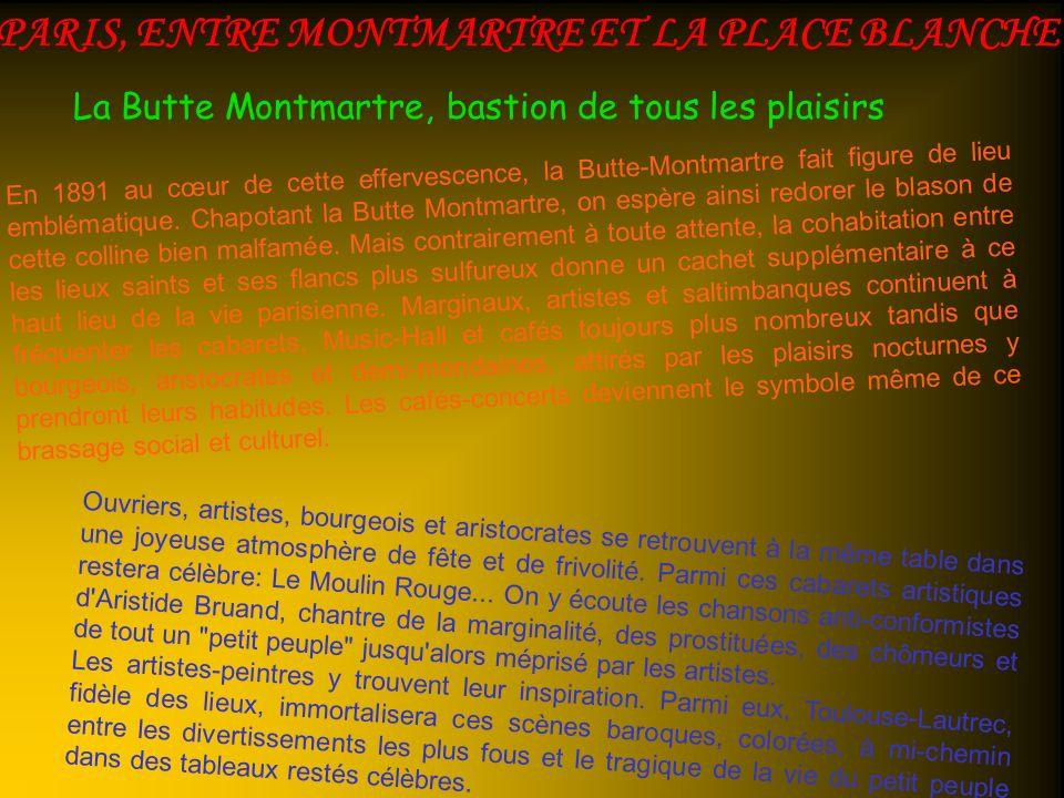 PARIS, ENTRE MONTMARTRE ET LA PLACE BLANCHE