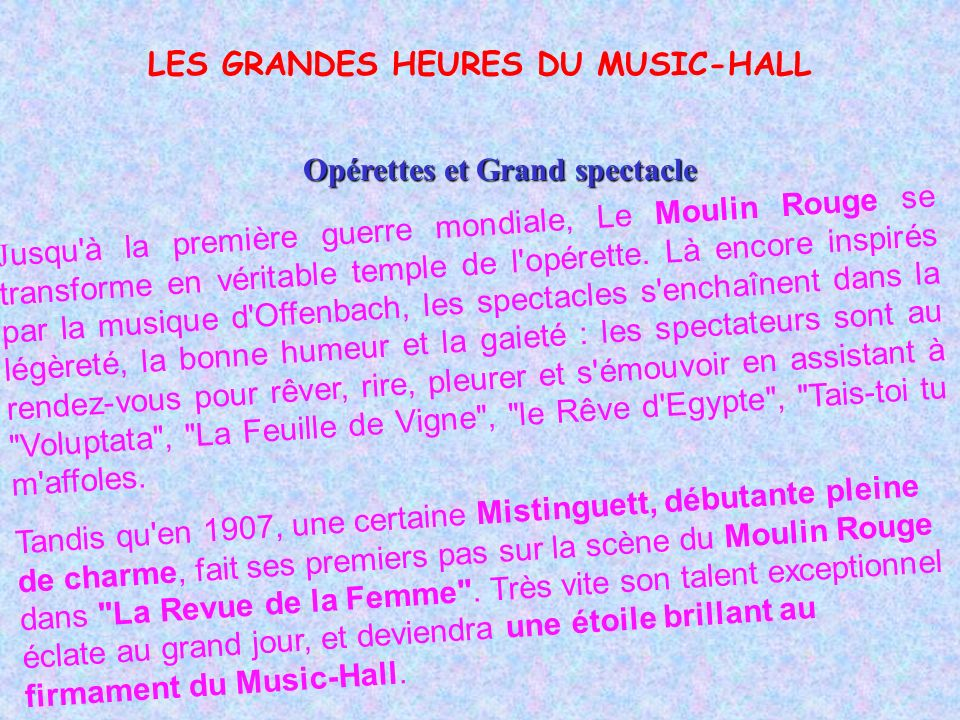 LES GRANDES HEURES DU MUSIC-HALL Opérettes et Grand spectacle