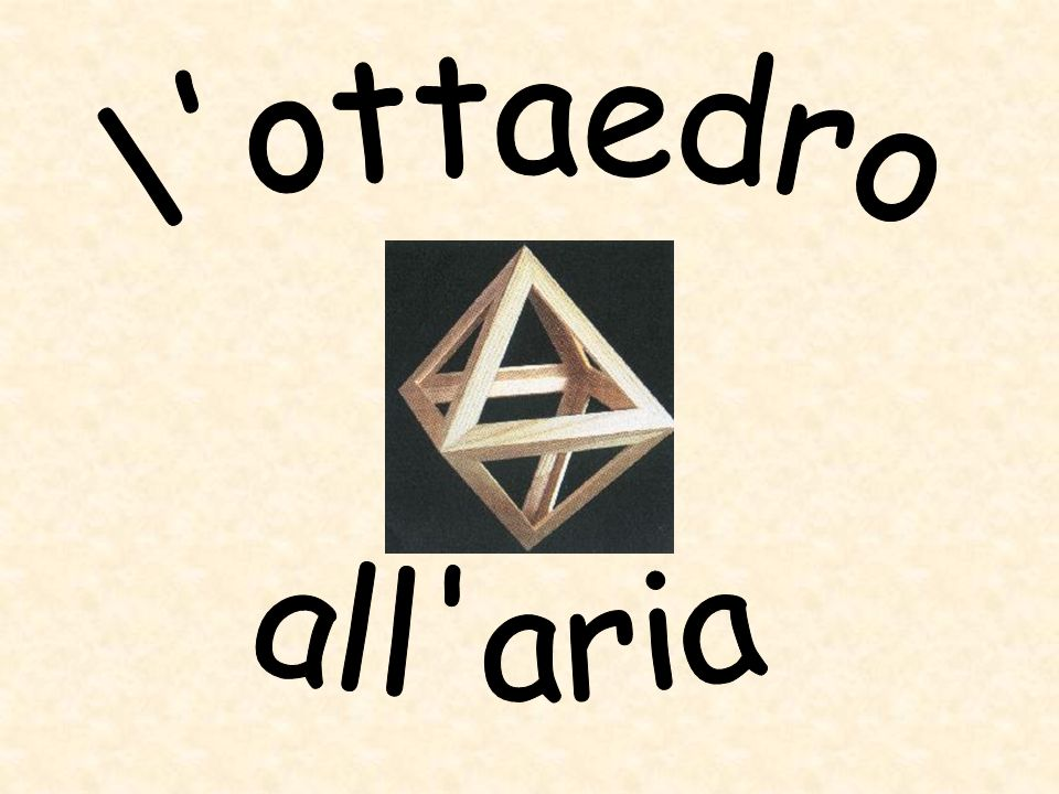 l ottaedro all aria