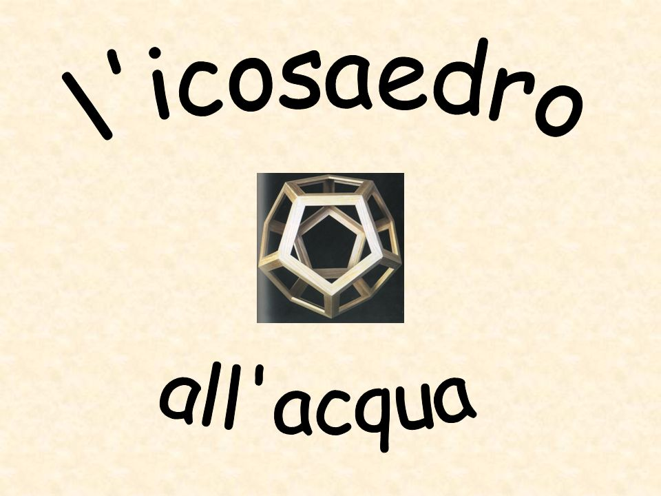l icosaedro all acqua