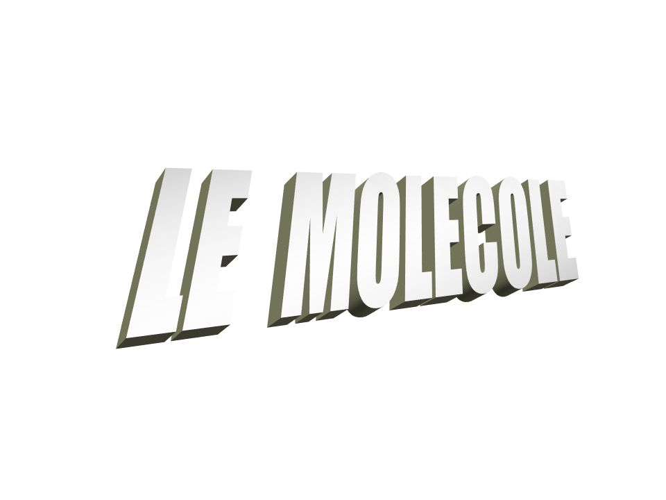 LE MOLECOLE