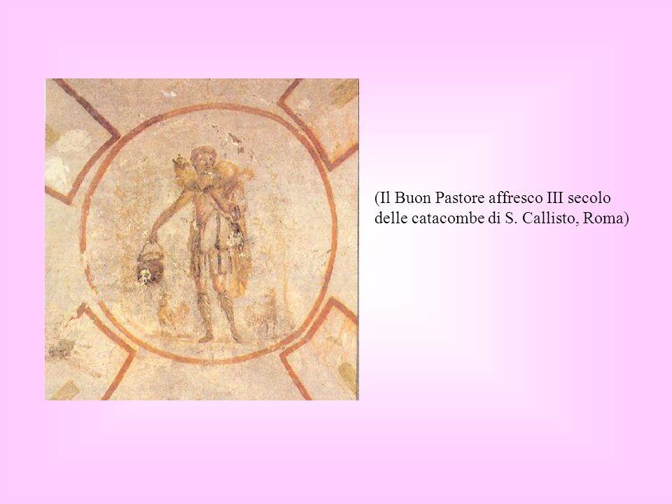 (Il Buon Pastore affresco III secolo delle catacombe di S