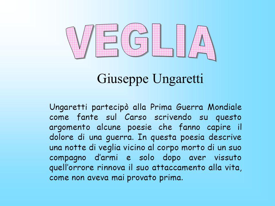 VEGLIA Giuseppe Ungaretti