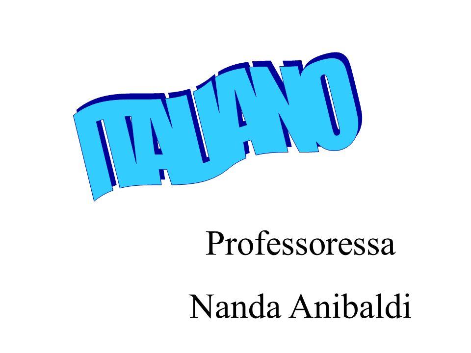 ITALIANO Professoressa Nanda Anibaldi