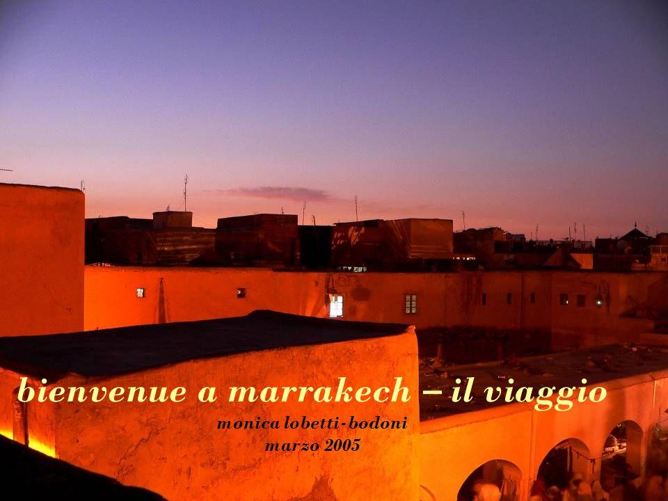 bienvenue a marrakech – il viaggio monica lobetti-bodoni