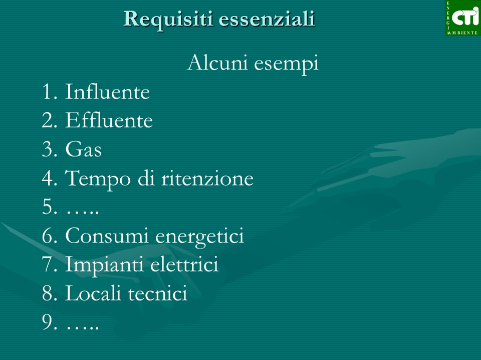 Alcuni esempi Influente Effluente Gas Tempo di ritenzione …..